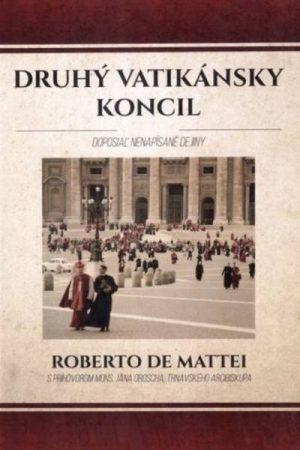 Druhý vatikánsky koncil – doposiaľ nenapísané dejiny